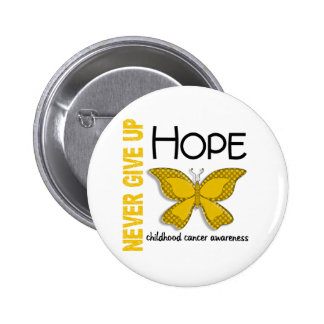 Childhood Cancer Never Give Up Hope Butterfly 4.1 2 Inch Round Button
