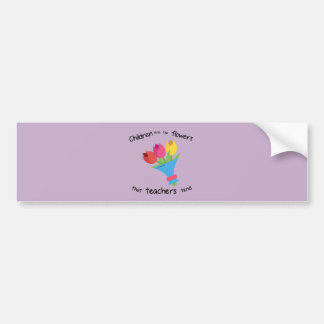 Children are the Flowers Bumper Sticker