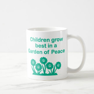 Children Grow Best In A Garden Of Peace 11 oz Mug
