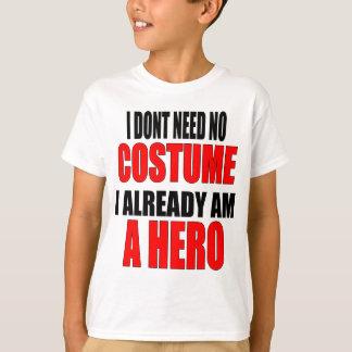 children protection costume hero job iamalreadyahe T-Shirt