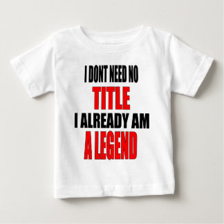 children protection costume legend title iamalread baby T-Shirt
