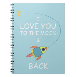 Childrens I Love You To The Moon Notebook