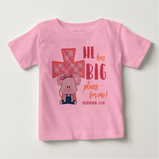 Child's T-Shirt, He Has Big Plans For Me Baby T-Shirt