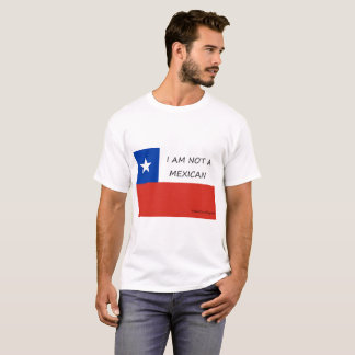 Chile Not A Mexican T-Shirt