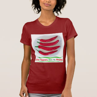 Chile Peppers make me Happy T-Shirt