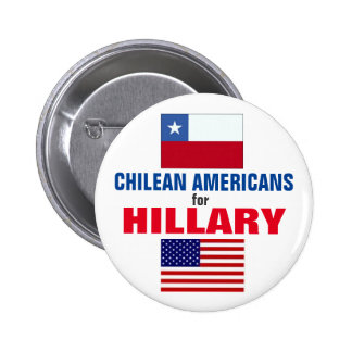 Chilean Americans for Hillary 2016 2 Inch Round Button