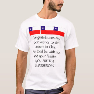 CHILEAN MINERS ARE RESCUED T-Shirt