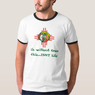 "ChileMonster.com ""Life without Chile..."" T-Shirt"