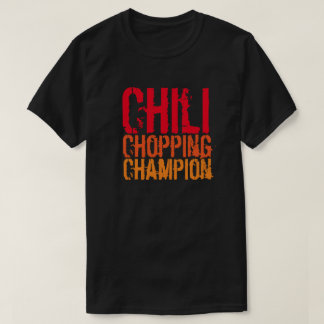 Chili Chopping Champion Black T-Shirt