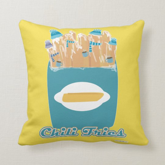 Chili Fries or Chilly Fries Throw Pillow