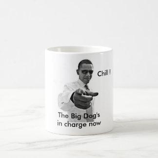 Chill Barack Obama white house inauguration Coffee Mug