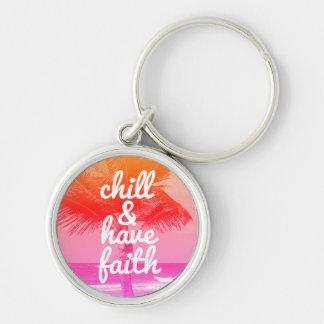 Chill & Have Faith Inspirational Beach Ocean Keychain