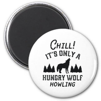 Chill Hungry Wolf 2 Inch Round Magnet