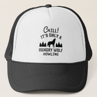 Chill Hungry Wolf Trucker Hat
