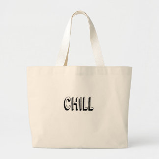 chill large tote bag