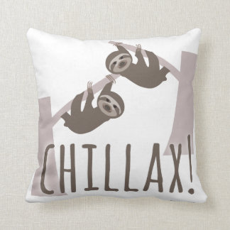 Chill Out Sloth Throw Pillow