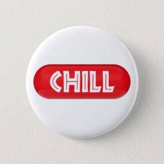 Chill Pill 2 Inch Round Button
