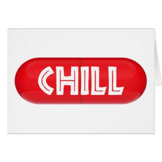 Chill Pill Card