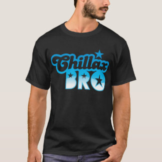 Chillax Bro!  RELAX AND CHILL brother in cool Blue T-Shirt