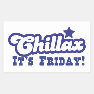 Chillax It's FRIDAY!