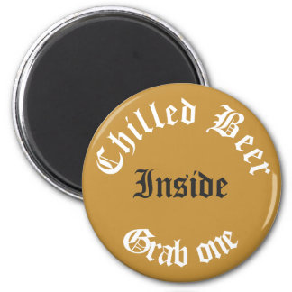 Chilled Beer Inside Typography House Party Fridge Magnet