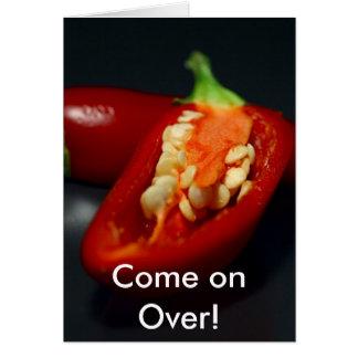 Chilli Pepper, Come on Over! Card