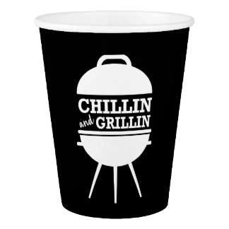 Chillin and Grillin BBQ Cups Paper Cup