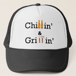 Chillin and Grillin Trucker Hat