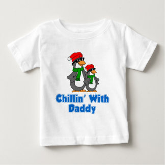 Chillin' With Daddy Baby T-Shirt