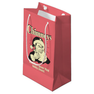 Chimneys: Real Men Never Mind Going Down Small Gift Bag