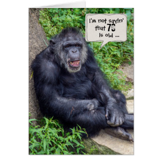 chimpanzee humor-for 70th birthday card