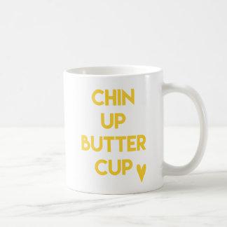 Chin up buttercup | Fun Motivational Coffee Mug