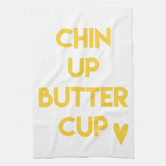 Chin up buttercup | Fun Motivational Kitchen Towel
