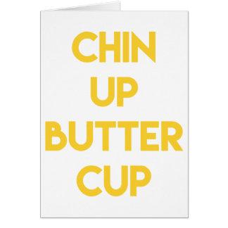 Chin up buttercup   Sweet Motivational Card