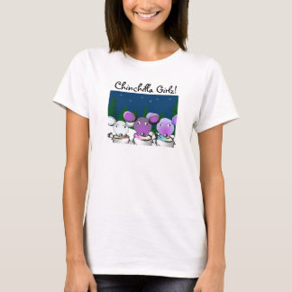 Chinchilla Girlz T-Shirt