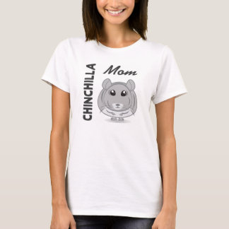 Chinchilla Mom T-shirt