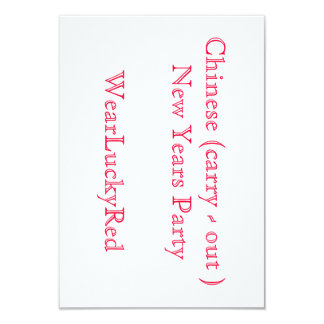 """Chinese (carry-out) New Years Party 3.5"""" X 5"""" Invitation Card"""