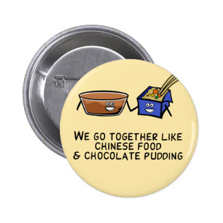 Chinese Food and Chocolate Pudding 2 Inch Round Button