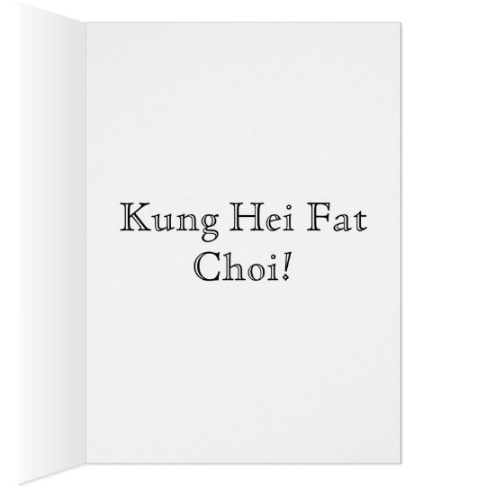 Chinese New Year greeting card. Kung Hei Fat Choi! Card