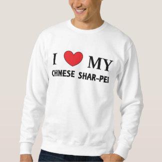 chinese shar love sweatshirt