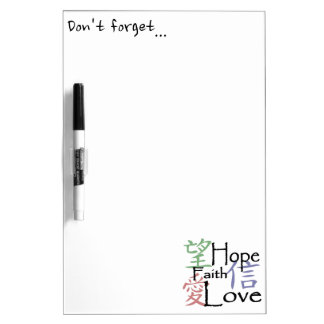 Chinese symbols for love, hope and faith dry erase white board