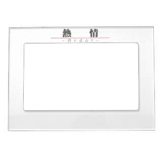 Chinese word for Ardor 10170_3.pdf Magnetic Picture Frames