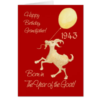 Chinese Year of the Goat 1943 Birthday Grandfather Card
