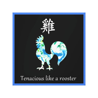 Chinese Zodiac Canvas - Tenacious like a rooster