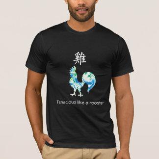Chinese Zodiac T-shirt - Tenacious ike a rooster