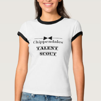 Chippendales - TALENT SCOUT T-Shirt