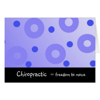 Chiropractic Equals Freedom to Move Card