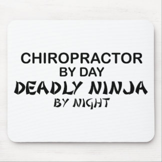 Chiropractor Deadly Ninja by Night Mouse Pad