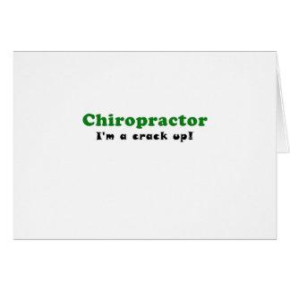 Chiropractor Im a Crack Up Card