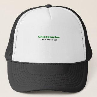 Chiropractor Im a Crack Up Trucker Hat